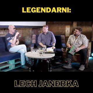 76. LEGENDARNI: Lech Janerka