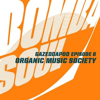 The Organic Music Society Ep.6