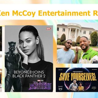 Ken McCoy Entertainment Report - Episode 37