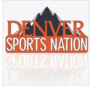Denver Sports Nation Radio with D In Denver & Adam