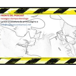 Rassegna stampa con proroga eterologa 16 giugno 2021 le prime pagine dal Fronte Tonini Forti