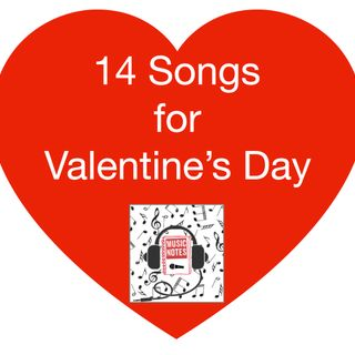 Episode 19 - 14 Songs for Valentine's Day
