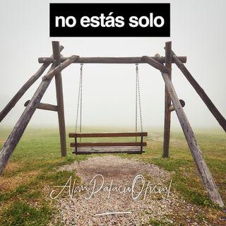 ¡NO ESTÁS SOLO! | @AlanPalacioOficial