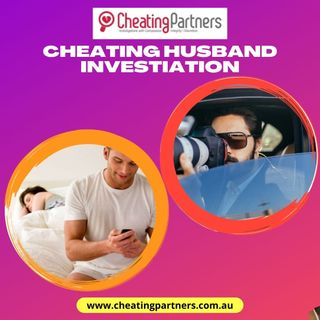 Get Cheating Husband Investigation from Cheating Partners