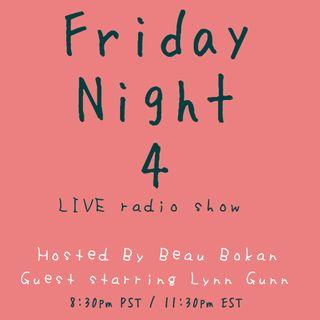 Friday Night 4!