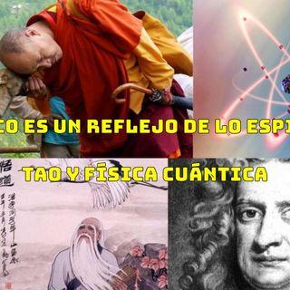 #197 Lo físico es un reflejo de lo espiritual, Tao y Física Cuántica (Podcast)