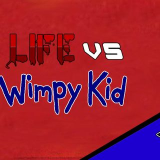 Podcasting S1E3 - Life VS: Diary of a Wimpy Kid