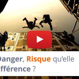 #128 - Danger, Risque qu'elle est la différence ?