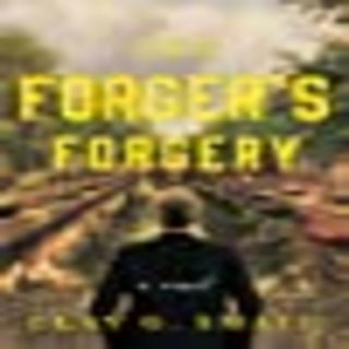 Clay Small - The Forger's Forgery