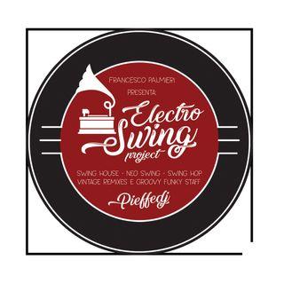 Electro Swing Radio Show #001 - PieffeDj