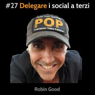 #27 Delegare i social a terzi