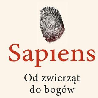 """05. """"Sapiens. Od zwierząt do bogów"""" Yuval Noah Harari"""