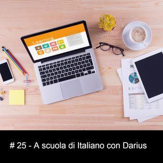 #25 A scuola di Italiano con Darius