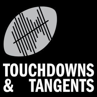 Touchdown & Tangents Ep. 138