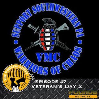 Episode 47: Veteran's Day 2