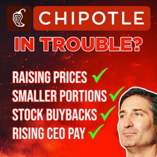 179. Chipotle Stock in Trouble? | Raising Prices, CEO Pay, Stock Buybacks, and Tiny Burritos!