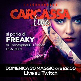 Carcassa Talk - Ehi Ci stai, Freaky Freaky con noi