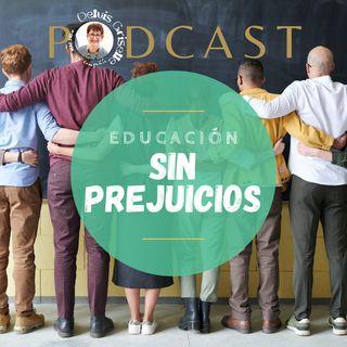 Educación sin prejuicios