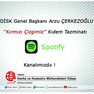1 || Kırmızı Çizgimiz Kıdem Tazminatı || 26/07/2020 || HKMO Ankara Şube || Podcast