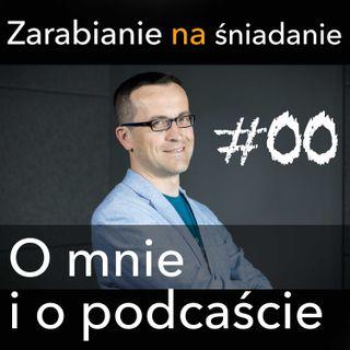ZNS 00: Kim jestem i o czym jest ten podcast