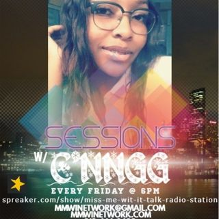Sessions With C'NNGG 4-19-19