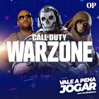 #25 - Vale a pena jogar Call of Duty WARZONE?
