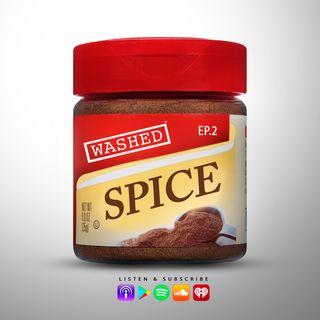 [Ep.2] Spice