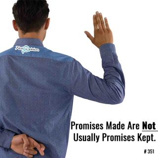 """EPISODE 351  """"Promises Made Are Not Always Promises Kept."""""""