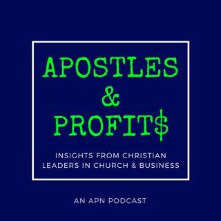 Apostles & Profits