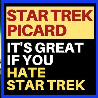 I'VE GIVEN UP ON STAR TREK PICARD