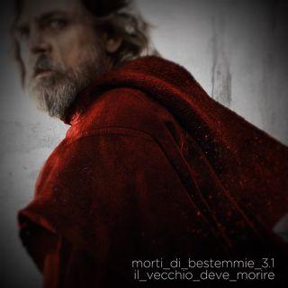 """Morti di Bestemmie 3.01 """"Il vecchio deve morire"""""""