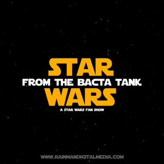 Star Wars: From The Bacta Tank