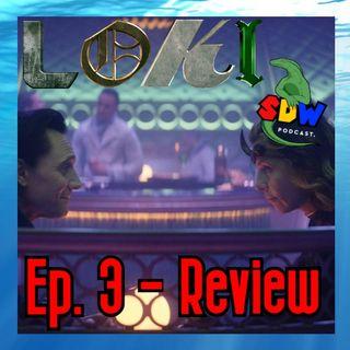Loki: Ep. 3 - Review
