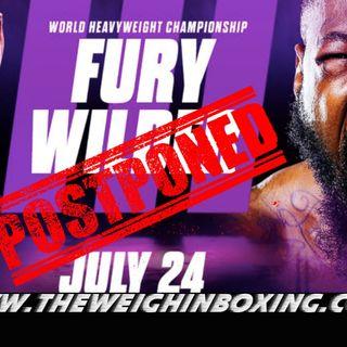 Deontay Wilder vs Tyson Fury 3 Postponed| FURY has caught COVID!