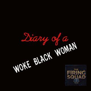 Diary of A Woke Black Woman