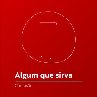 #069 - Confusão