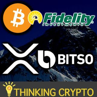 Fidelity Invests in Asian Crypto Exchange - Bitso XRP US Mexico Corridor - Ethereum 2.0 Launch