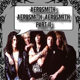 Aerosmith, Aerosmith, Aerosmith Part II .27 7/16/20