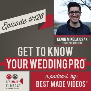 Episode 126 (Kevin Mikolajczak, Bellevue Lighting)