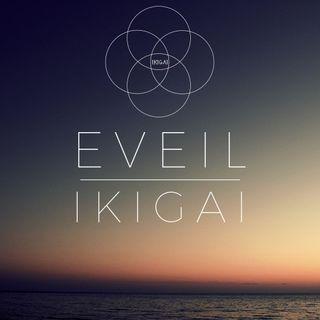 Eveil & Ikigai