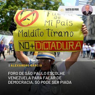 Foro de São Paulo escolhe Venezuela para falar de democracia. Só pode ser piada