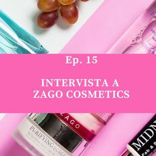 Ep. 15. Zago Cosmetics, scopri il #1 brand Undermakeup!