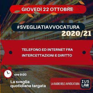TELEFONO ED INTERNET FRA INTERCETTAZIONI E DIRITTO – #SVEGLIATIAVVOCATURA