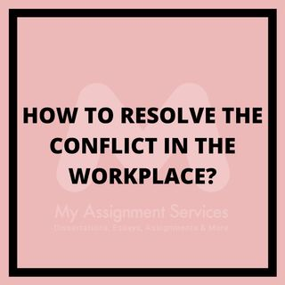 How to resolve the conflict in the workplace