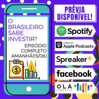 Prévia - A cultura do investimento no Brasil!