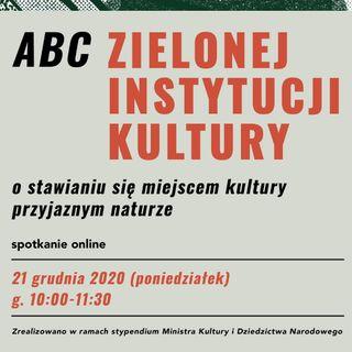 ABC Zielonej Instytucji Kultury | spotkanie online