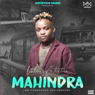 Valter Artístico - Mahindra (BAIXAR AQUI MP3)