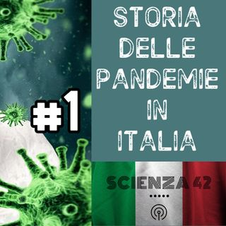 Storia Pandemie in Italia - Parte 1