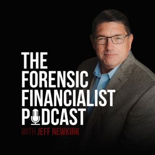 The Forensic Financialist Podcast