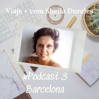 #3 Viaje +: Barcelona